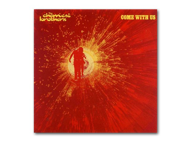 January: The Chemical Brothers - Come With Us