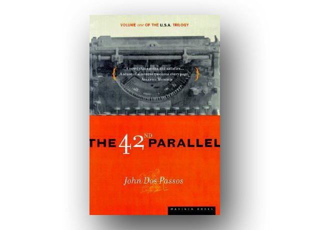 The 42nd Parallel – John Dos Passo, 1930