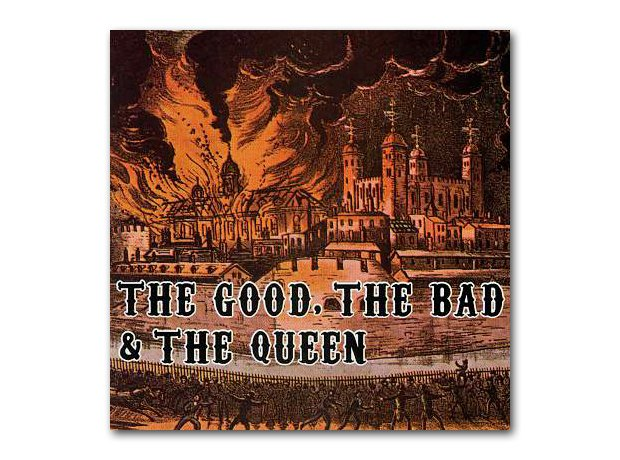 The Good The Bad And The Queen